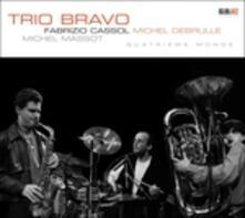 Quatrieme Monde - CD Audio di Trio Bravo