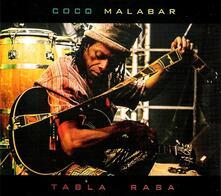 Tabla Rasa - CD Audio di Coco Malabar