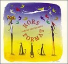 Hors Format - Vinile LP di Albert Delchambre