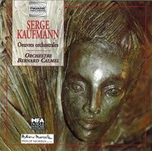 Orchestral Works - CD Audio di Kaufmann