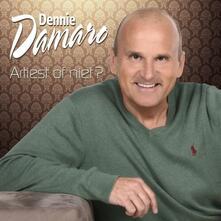 Artiest of Niet? - CD Audio di Dennie Damaro