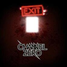 Exit Humanity (Gatefold) - Vinile LP di Channel Zero