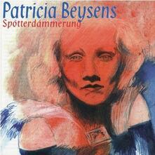 Spotterdammerung - CD Audio di Patricia Beysens