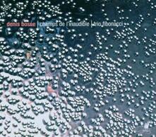Champs De I'Inaudible - CD Audio di Bosse