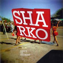 Dance on the Beast - CD Audio di Sharko