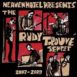 2007-2009 - Vinile LP di Rudy Trouve (Septet)