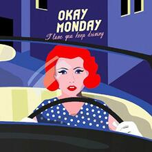I Love You Keep Driving - Vinile LP di Okay Monday