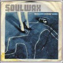 Much Against Everyone's Advice - Vinile LP di Soulwax