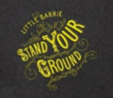 Stand Your Ground - CD Audio di Little Barrie