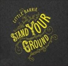 Stand Your Ground - Vinile LP di Little Barrie