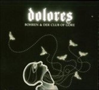 Dolores - Vinile LP di Bohren & Der Club of Gore