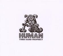 Third Hand Profecy - CD Audio di A. Human