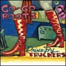 Go Go Boots - CD Audio di Drive by Truckers