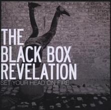 Set Your Head on Fire - CD Audio di Black Box Revelation