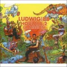 Houlala 2. La Mission - CD Audio di Ludwig Von 88