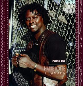Muso Ko - Vinile LP di Habib Koité