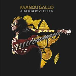 Afro Groove Queen - Vinile LP di Manou Gallo