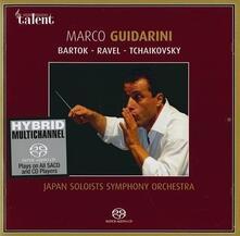 Bartok-Ravel-Tchaikovsky - SuperAudio CD di Marco Guidarini