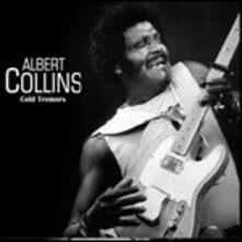 Cold Tremors (Remastered Edition) - CD Audio di Albert Collins