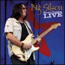 Blues Classics Live - CD Audio di Big Gilson