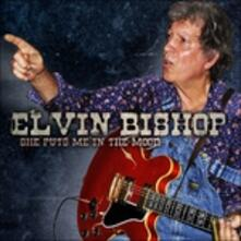 She Puts Me in the Mood - CD Audio di Elvin Bishop