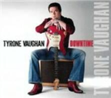 Downtime - CD Audio di Tyrone Vaughan
