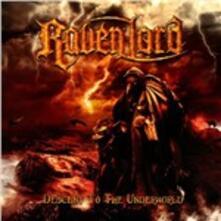 Descent to the Underworld - CD Audio di Raven Lord