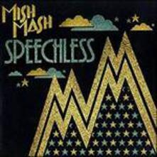 Speechless (Remix) - Vinile LP di Mish Mash