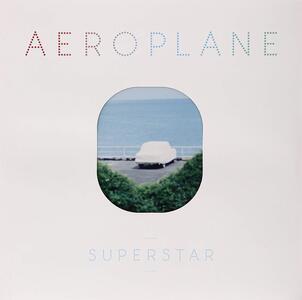 Superstar - Vinile LP di Aeroplane