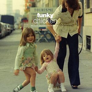 Funky Chicken. Belgian Grooves - Vinile LP