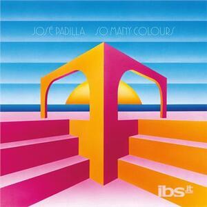 So Many Colours - Vinile LP di José Padilla