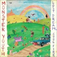 Lost Dreams Cool Fire - Vinile LP di Monster Youth