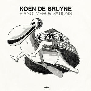 Koen De Bruyne - Piano Improvisations - Vinile 10''