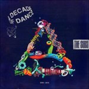 A Decade of Dance - Vinile LP di Subs