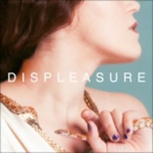 Displeasure - Vinile LP di Sarah Ferri
