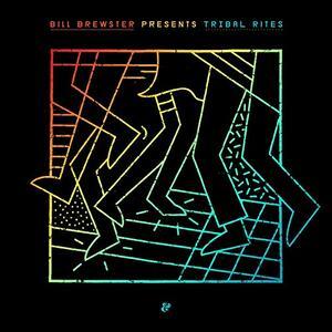 Tribal Rites part 1 - Vinile LP di Bill Brewster