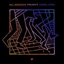 Tribal Rites part 2 - Vinile LP di Bill Brewster
