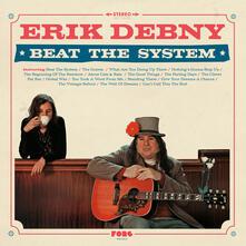 Beat the System - Vinile LP di Erik Debny
