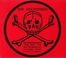Long Lost Live (Limited) - CD Audio di Weathermen