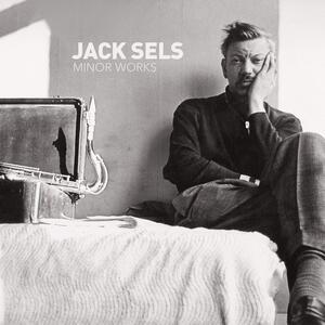 Minor Works - Vinile LP di Jack Sels
