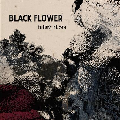 Future Flora - Vinile LP di Black Flower