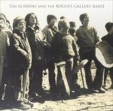 Tim Robbins and the Rogues Gallery Band - Vinile LP di Rogues Gallery Band,Tim Robbins