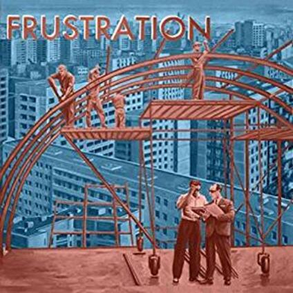 Uncivilized - Vinile LP di Frustration