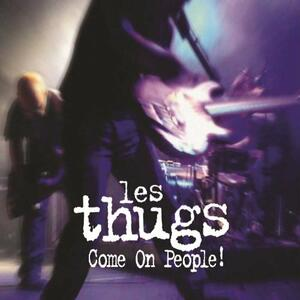 Come on People! - Vinile LP di Les Thugs