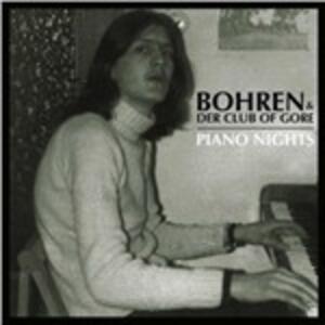 Piano Nights - Vinile LP di Bohren & Der Club of Gore