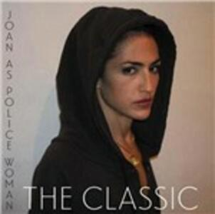 The Classic - Vinile LP di Joan As Police Woman