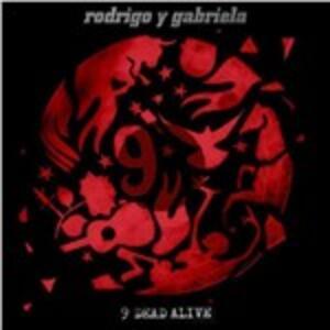9 Dead Alive - Vinile LP di Rodrigo y Gabriela
