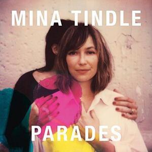 Parades - Vinile LP di Mina Tindle