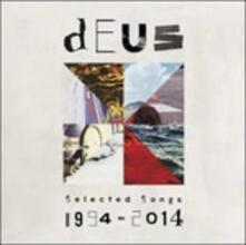 Selected Songs 1994-2104 - CD Audio di Deus
