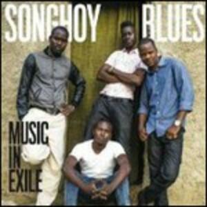 Music in Exile - Vinile LP di Songhoy Blues